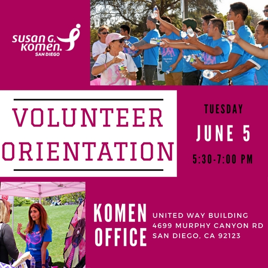 Komen San Diego Volunteer Orientation