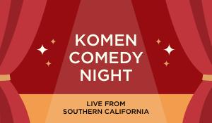 Komen Comedy Night